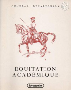 Equitation académique Général DECARPENTRY
