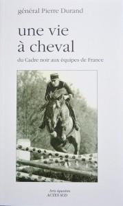 Une vie à cheval, du Cadre noir aux équipes de France