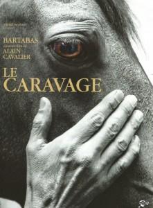 Film Le Caravage inspiré de Bartabas